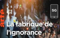 La fabrique de l'ignorance | ARTE